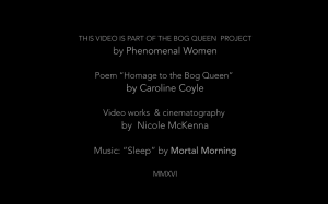 Bog Queen Video
